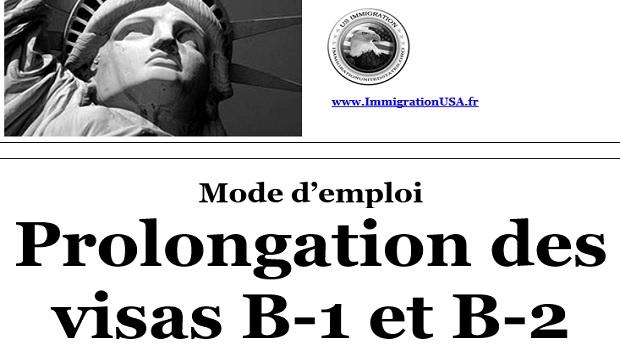 extension des visas de pour tourisme b-1 et pour business b-2