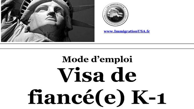 visa k-1 pour se fiancer aux états-unis