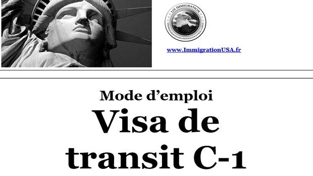 visa c-1 pour transiter sur le territoire américain