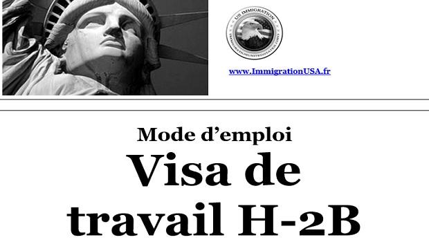 travailler avec un visa h-2b sur le territoire américain