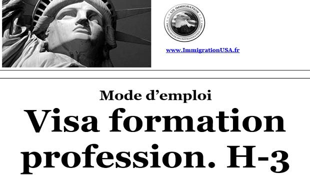 visa h-3 pour suivre une formation professionnelle aux états-unis