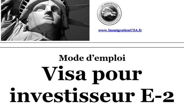 visa e-2 pour investir aux états-unis