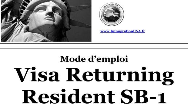 visa sb-1 pour les personnes voulant revenir aux états-unis
